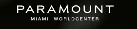 Paramount Miami World Condos